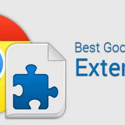 The best extensions for Google Chrome of 2020